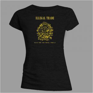 "ILLEGAL TRADE ""Acid For The Royal Family"" black girlie t-shirt with golden front print"